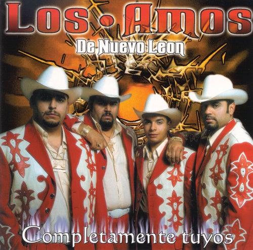 Play & Download Completamente Tuyos by Los Amos De Nuevo Leon | Napster