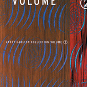 Collection Volume 2 by Larry Carlton