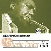 Play & Download Ultimate Charlie Parker by Charlie Parker | Napster