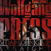 Play & Download Standing Up Straight by The Wolfgang Press | Napster