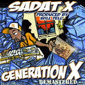 Generation X Album Remastered by Sadat X