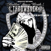 Play & Download Ballin Since Birth Album Remastered by Throwback | Napster