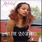 Play & Download In The Beginning by Rebekah | Napster