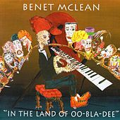 Play & Download In The Land Of Oo-bla-dee by Benet Mclean | Napster