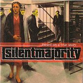 Play & Download Based On A True Story by Silent Majority | Napster