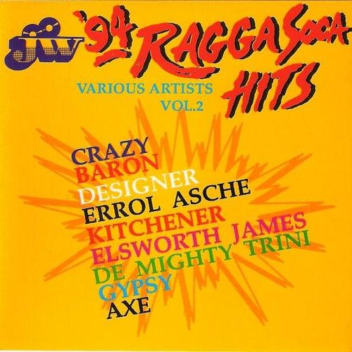 Play & Download J.W. Ragga Soca Hits '94 by Various Artists | Napster