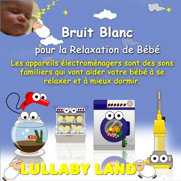 machine laver bruit blanc sons relaxation by lullaby land. Black Bedroom Furniture Sets. Home Design Ideas