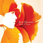 Play & Download Wash U Clean by Beth Thornley | Napster