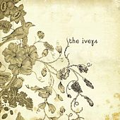 Play & Download The Iveys by The Iveys | Napster
