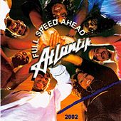 Play & Download Full Speed Ahead by Atlantik | Napster