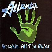 Play & Download Breakin' All The Rules by Atlantik | Napster
