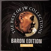 Play & Download The Best Of J.W. Colllections Baron Edition Vol 3 by Baron | Napster