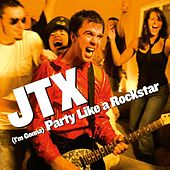 Play & Download (I'm Gonna) Party Like a Rockstar by JTX | Napster