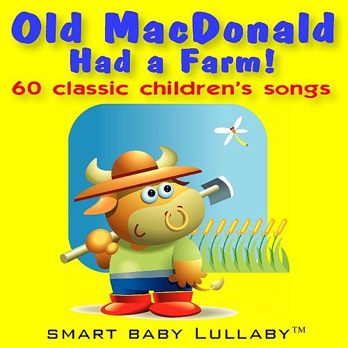 Old Macdonald Had a Farm by Smart Baby Lullaby