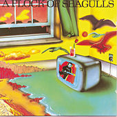 Play & Download A Flock Of Seagulls by A Flock of Seagulls | Napster