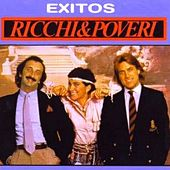 Play & Download Exclusive Ricchi E Poveri - 15 Exitos by Ricchi E Poveri | Napster