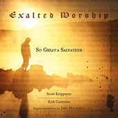 Play & Download Exalted Worship by Scott Krippayne | Napster
