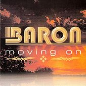 Play & Download Moving On by Baron | Napster