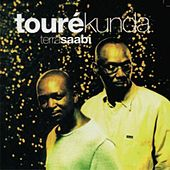 Play & Download Terra Saabi by Toure Kunda | Napster