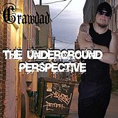 The Underground Perspective by Crawdad