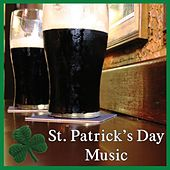 Play & Download St. Patrick's Day by St. Patrick's Day Music Pub Crawlers | Napster