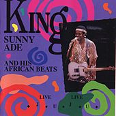 Live! Live Juju! by King Sunny Ade