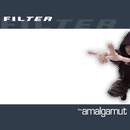 Play & Download The Amalgamut by Filter | Napster