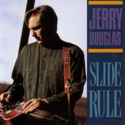 Slide Rule by Jerry Douglas
