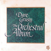 Play & Download The Orchestral Album by Dave Grusin | Napster