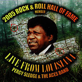 Play & Download Live: From Louisiana by Percy Sledge | Napster