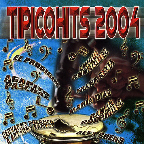 Play & Download Tipicohits 2004 by Various Artists | Napster