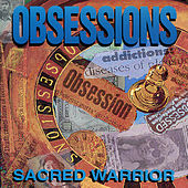 Play & Download Obsessions by Sacred Warrior   Napster