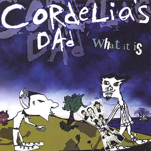 Play & Download What It Is by Cordelia's Dad | Napster