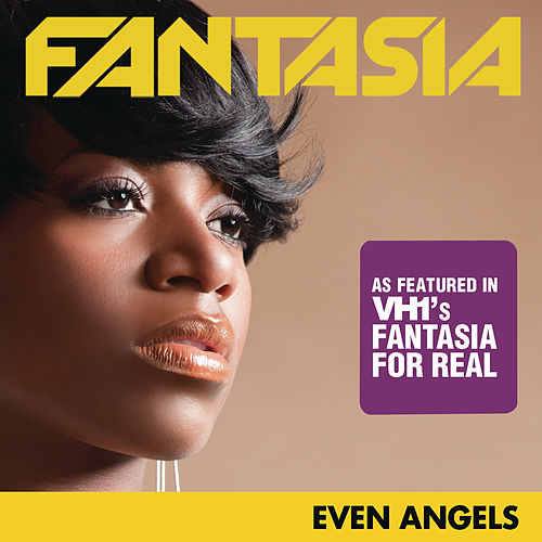 Play & Download Even Angels by Fantasia | Napster