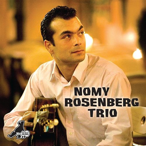 Play & Download Nomy Rosenberg Trio by Nomy Rosenberg Trio | Napster