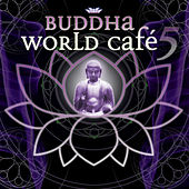 Play & Download Buddha World Cafe 5 by Various Artists | Napster