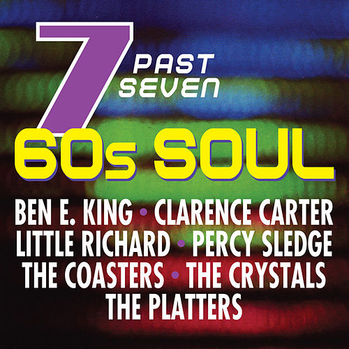 Seven Past Seven: 60s Soul by Various Artists