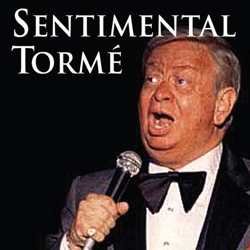 Play & Download Sentimental Torme by Mel Tormè | Napster