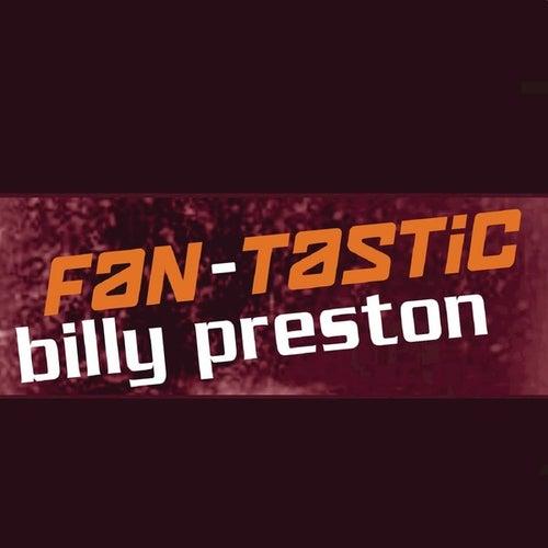 Fan-Tastic Billy Preston by Billy Preston