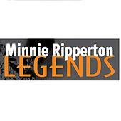 Play & Download Minnie Ripperton: Legends by Minnie Riperton | Napster