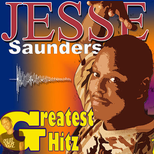 Play & Download The Greatest Hitz by Jesse Saunders | Napster