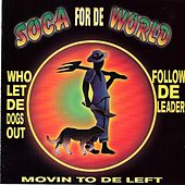 Soca For De World by Various Artists