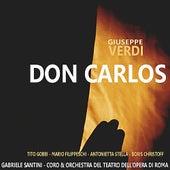 Verdi: Don Carlos by Coro E Orchestra del Teatro Dell' Opera Di Roma