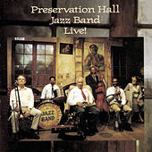 Play & Download Live! by Preservation Hall Jazz Band | Napster