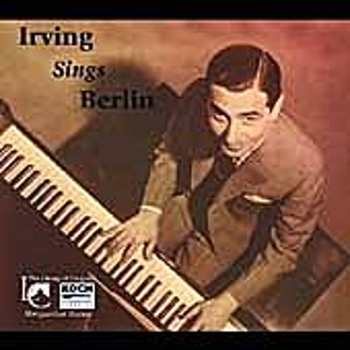 Play & Download Irving Sings Berlin by Irving Berlin | Napster