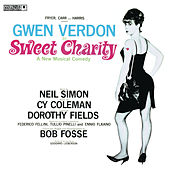 Sweet Charity - Original Broadway Cast by Various Artists