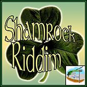 Shamrock Riddim by Various Artists