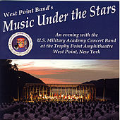 West Point Band's 'Music Under the Stars' by US Military Academy Concert Band