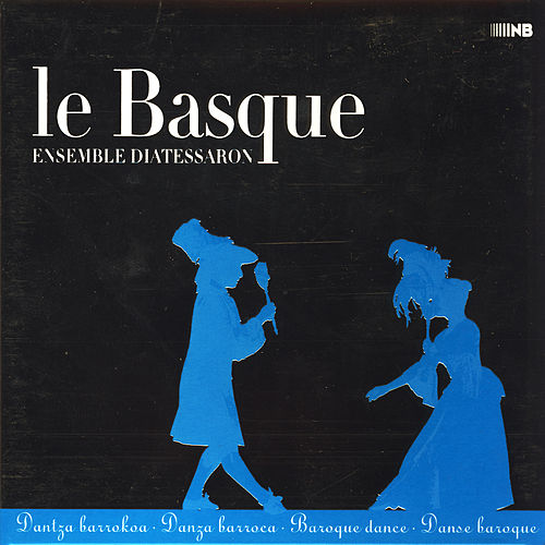Play & Download Le Basque by Ensemble Diatessaron | Napster