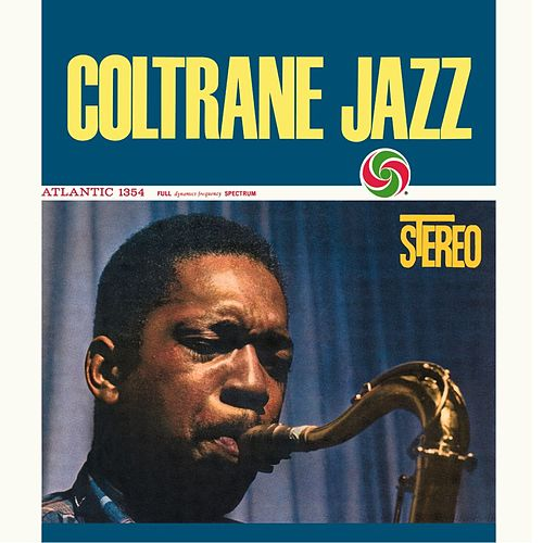 Play & Download Coltrane Jazz (Deluxe Edition) by John Coltrane | Napster